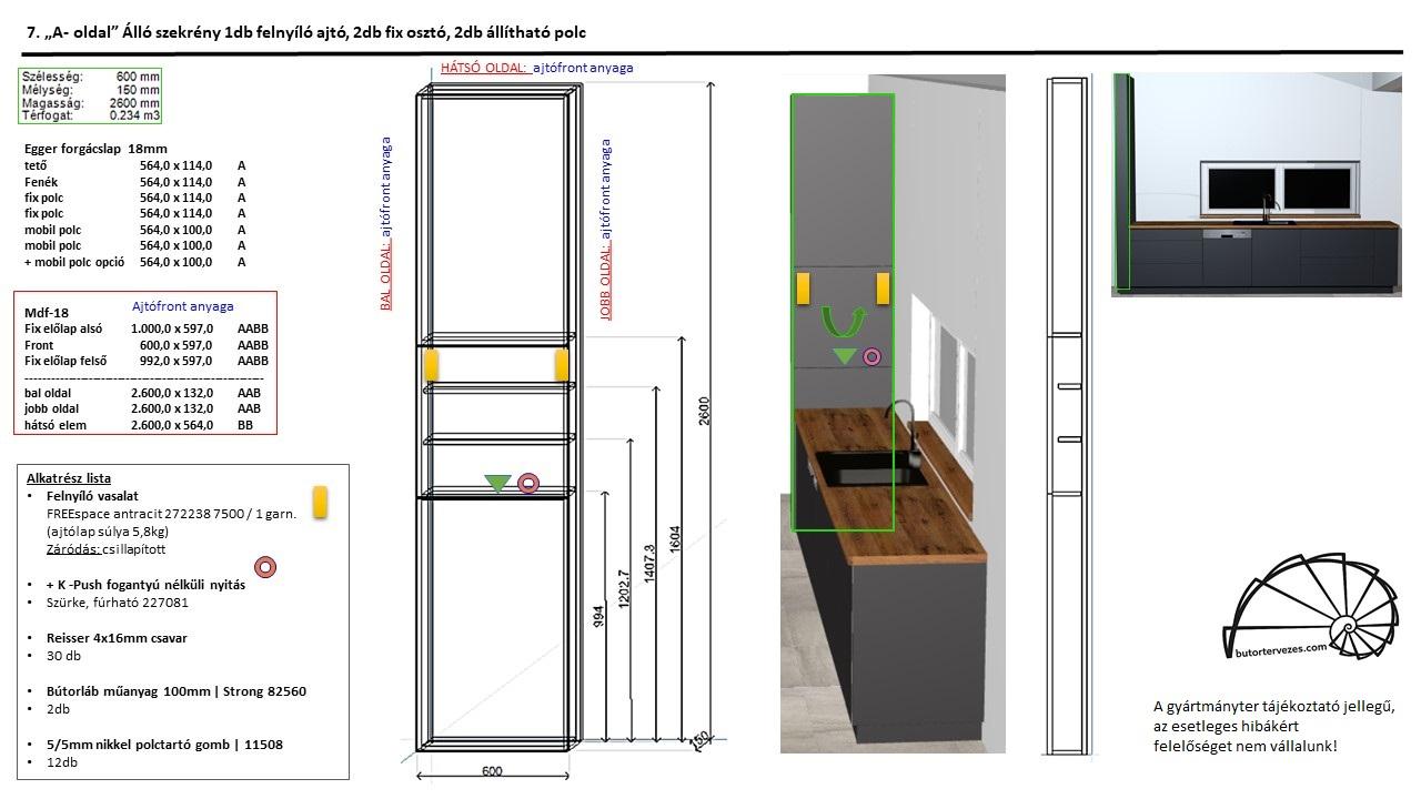 Egyedi konyhabútor gyártmányterv, álló szekrény, 10cm-be szerelhető Kesseböhmer csillapított antracit felnyíló vasalattal