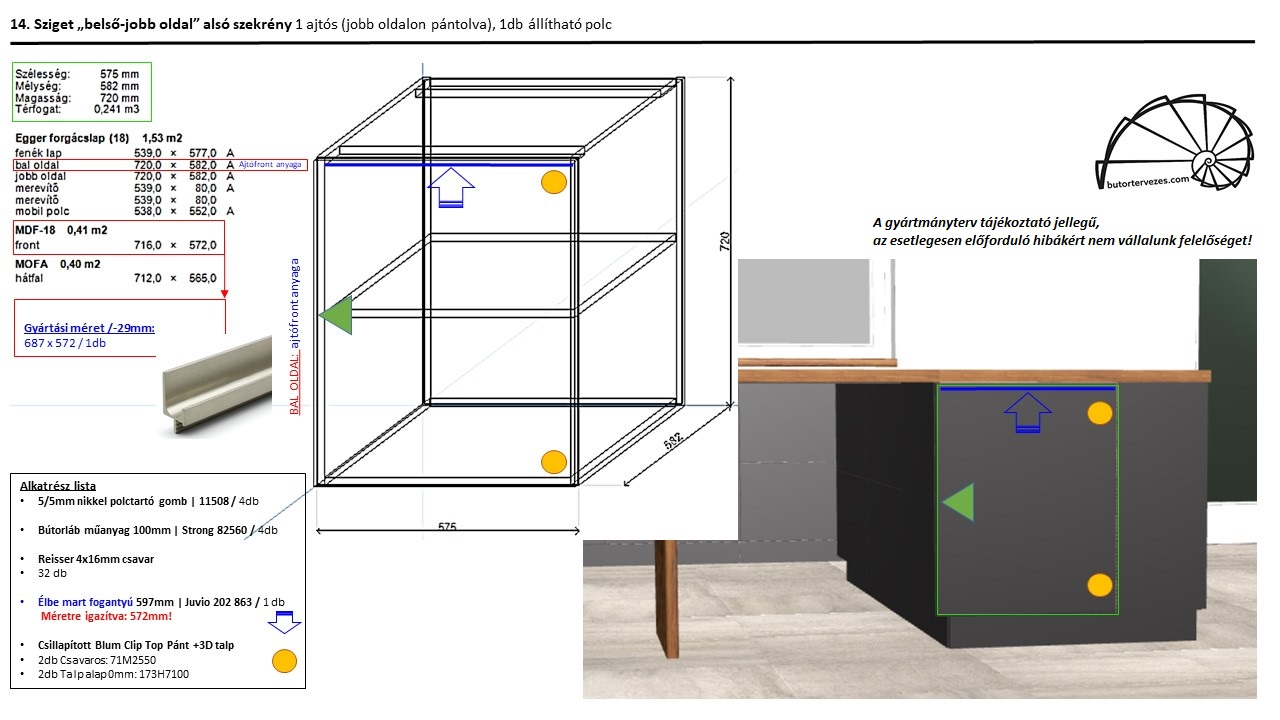 Egyedi konyhabútor gyártmányterv, alsó szekrény, 1 nyíló ajtóval, látszó bal oldal
